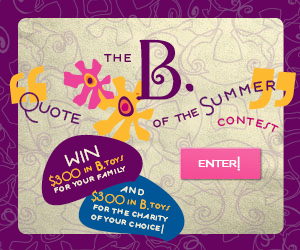 B Toys Summer Quote Contest