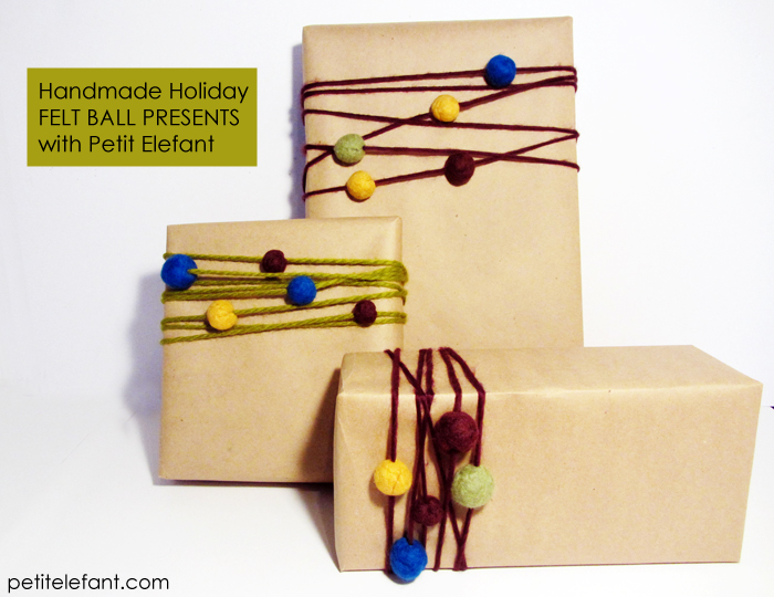 wrap presents with simple felt balls