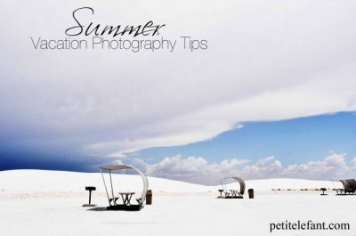 Summer Vacation Photography Tips