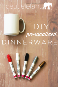 How To Make Personalized Dinnerware DIY