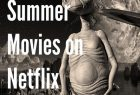Best Summer Movies on Netflix